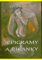 Epigramy a říkanky  (odkaz v elektronickém katalogu)