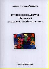 Psychologické a právne východiská inkluzívnej sociálnej reality  (odkaz v elektronickém katalogu)