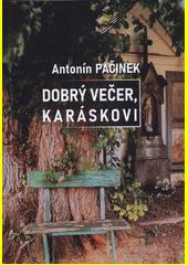 Dobrý večer, Karáskovi  (odkaz v elektronickém katalogu)