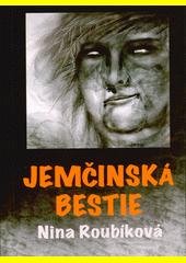 Jemčinská bestie  (odkaz v elektronickém katalogu)