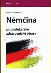 Němčina pro nelékařské zdravotnické obory  (odkaz v elektronickém katalogu)
