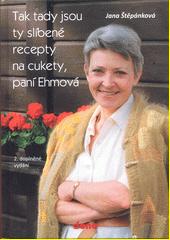 Tak tady jsou ty slíbené recepty na cukety, paní Ehmová  (odkaz v elektronickém katalogu)