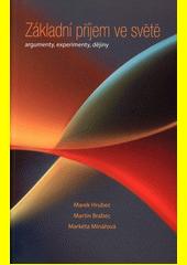 Základní příjem ve světě : argumenty, experimenty, dějiny  (odkaz v elektronickém katalogu)