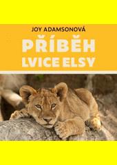 Příběh lvice Elsy  (odkaz v elektronickém katalogu)