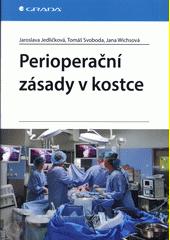 Perioperační zásady v kostce  (odkaz v elektronickém katalogu)