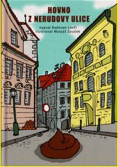 Hovno z Nerudovy ulice  (odkaz v elektronickém katalogu)