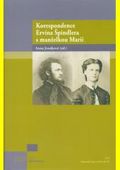 Korespondence Ervína Špindlera s manželkou Marií  (odkaz v elektronickém katalogu)