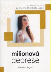 Milionová deprese  (odkaz v elektronickém katalogu)