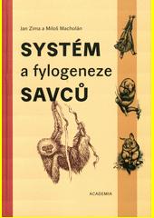Systém a fylogeneze savců  (odkaz v elektronickém katalogu)
