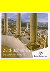 Zuid-Bohemen : de parel van Tsjechië  (odkaz v elektronickém katalogu)