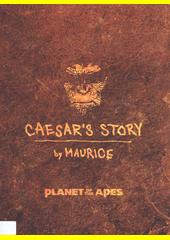 Planet of the apes : Caesar's story  (odkaz v elektronickém katalogu)