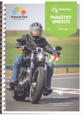 Motowander. Památky UNESCO : Severní Čechy - Krušné hory = Motowander. UNESCO-Welterbestätten : Nordböhmen - Erzgebirge  (odkaz v elektronickém katalogu)