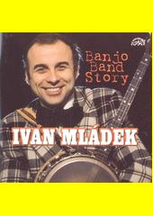 Banjo Band Story : 50 hitů  (odkaz v elektronickém katalogu)