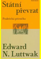 Státní převrat : praktická příručka  (odkaz v elektronickém katalogu)
