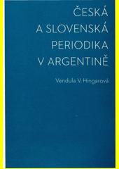 Česká a slovenská periodika v Argentině  (odkaz v elektronickém katalogu)