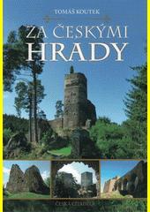 Za českými hrady  (odkaz v elektronickém katalogu)