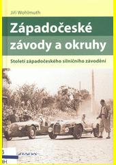 Západočeské závody a okruhy : století západočeského silničního závodění  (odkaz v elektronickém katalogu)
