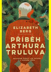 Příběh Arthura Truluva  (odkaz v elektronickém katalogu)