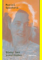 Dívky bez prostředků  (odkaz v elektronickém katalogu)