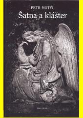 Šatna a klášter  (odkaz v elektronickém katalogu)