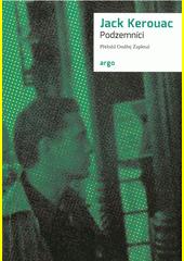 Podzemníci  (odkaz v elektronickém katalogu)