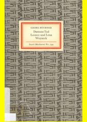 Dantons Tod ; Leonce und Lena ; Woyzeck  (odkaz v elektronickém katalogu)