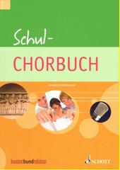 Schul Chorbuch (odkaz v elektronickém katalogu)