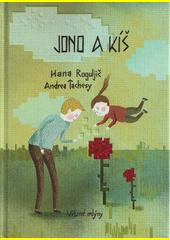 Jono a Kíš  (odkaz v elektronickém katalogu)