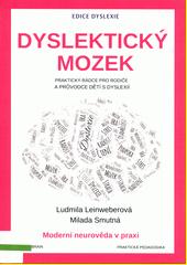 Dyslektický mozek  (odkaz v elektronickém katalogu)