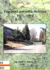 Vojenská posádka Holýšov : 1954-1992  (odkaz v elektronickém katalogu)
