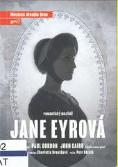 Jana Eyrová : romantický muzikál : pátá inscenace sedmdesáté šesté sezóny 2020 (odkaz v elektronickém katalogu)