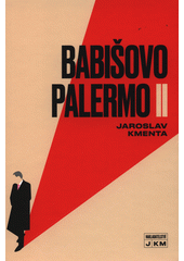 Babišovo Palermo I  (odkaz v elektronickém katalogu)