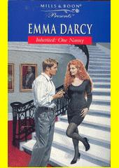 Inherited - one nanny /by Emma Darcy (odkaz v elektronickém katalogu)