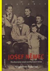 Magdaléna Pokorná. Josef Němec. neobyčejný muž neobyčejné ženy. Praha: Academia, 2009 978-80-200-1780-2 (odkaz v elektronickém katalogu)