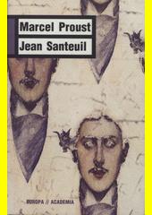 Marcel Proust. Jean Santeuil. . Praha: Academia, 2009 978-80-200-1801-4 (odkaz v elektronickém katalogu)