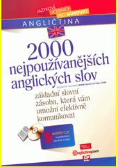 2000 nejpoužívanějších anglických slov /kolektiv autorů ; [vedoucí redaktor Petr Špirko] (odkaz v elektronickém katalogu)