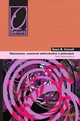 Sean B. Carroll. Nekonečné, nesmírně obdivuhodné a překrásné. nová věda evodevo. Praha: Academia, 2010 978-80-200-1800-7 (odkaz v elektronickém katalogu)