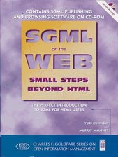 SGML on the Web : small steps beyond HTML  (odkaz v elektronickém katalogu)