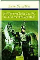Die Weise von Liebe und Tod des Cornets Christoph Rilke ; Die weiße Fürstin  (odkaz v elektronickém katalogu)