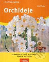 Orchideje : nejkrásnější druhy a hybridy, výběr, pěstování  (odkaz v elektronickém katalogu)