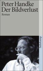 Der Bildverlust, oder, Durch die Sierra de Gredos : [Roman]  (odkaz v elektronickém katalogu)