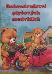 Dobrodružství plyšových medvídků / Ursula Muhrová, Uwe Müller, Ute Lutzová ; ilustrace Helen Smithová (odkaz v elektronickém katalogu)