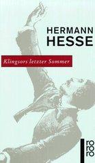 Klingsors letzter Sommer : und andere Erzählungen  (odkaz v elektronickém katalogu)