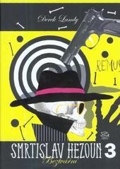 Smrtislav Hezoun.3,Beztvářní /Derek Landy ; [přeložila Viola Lyčková] (odkaz v elektronickém katalogu)