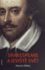 Martin Hilský. Shakespeare a jeviště svět. . Praha: Academia, 2010 978-80-200-1857-1 (odkaz v elektronickém katalogu)