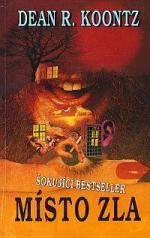 Místo zla : šokující bestseller  (odkaz v elektronickém katalogu)