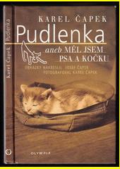 Pudlenka, aneb, Měl jsem psa a kočku  (odkaz v elektronickém katalogu)