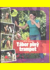 Tábor plný trampot  (odkaz v elektronickém katalogu)