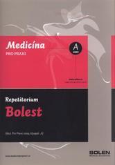 Bolest : repetitorium  (odkaz v elektronickém katalogu)
