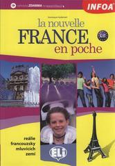 La nouvelle France en poche : voyage au coeur de la Francophonie  (odkaz v elektronickém katalogu)